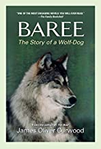 Baree: The Story of a Wolf-Dog (Medallion Editions for Young Readers)