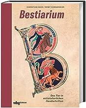 Bestiarium. Das Tier in mittelalterlichen Handschriften. Üb