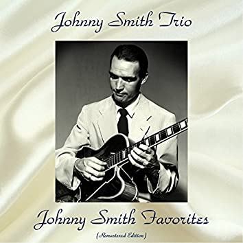 Johnny Smith Favorites (Remastered Edition)