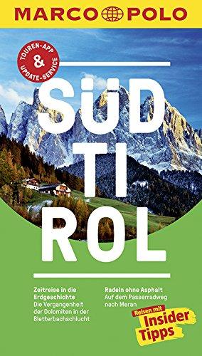 MARCO POLO Reiseführer Südtirol: Reisen mit Insider-Tipps. Inkl. kostenloser Touren-App und Events&News
