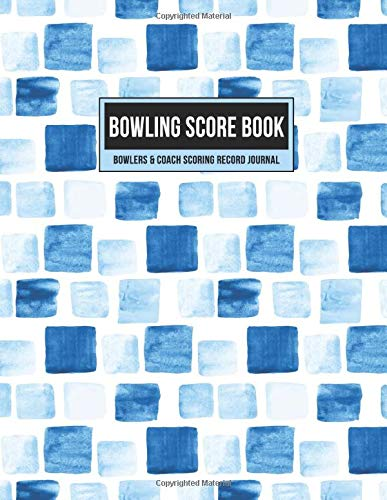 Bowling Score Book Bowlers & Coach Scoring Record Journal: Individual Game Score Keeper Notebook with Formatted Sheets for Strikes, Spares, Pin Count & Notes (Blue Watercolor Boxes, Band 1)