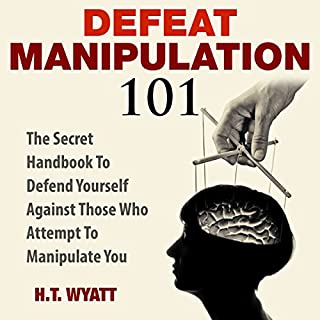 Defeat Manipulation 101 audiobook cover art