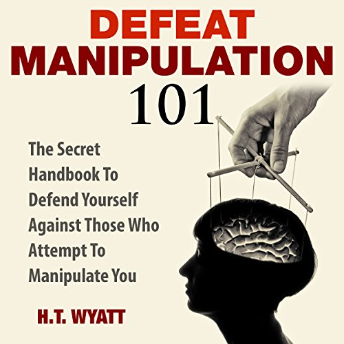 Defeat Manipulation 101 cover art