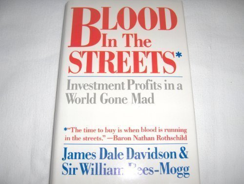 Blood in the Streets: Investment Profits in a World Gone Mad