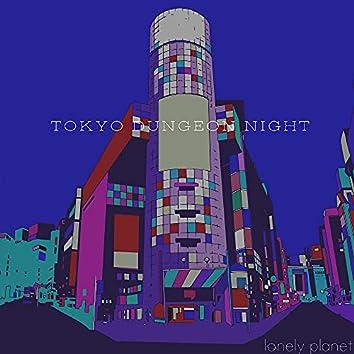 TOKYO DUNGEON NIGHT