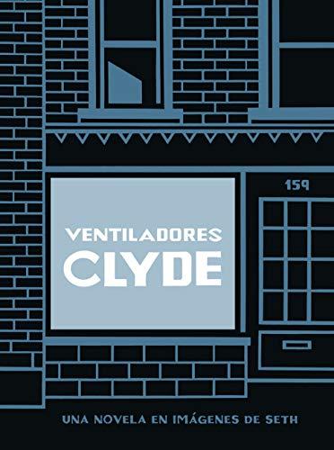 Ventiladores Clyde (ed. cartoné) (Salamandra Graphic)