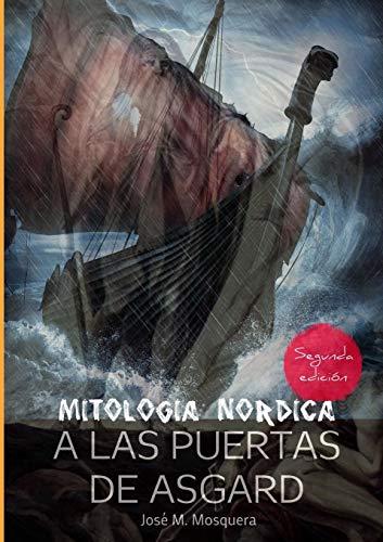 A las Puertas de Asgard - Mitología Nórdica.