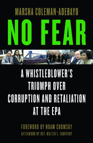 No Fear: A Whistleblower's Triumph Over Corruption and Retaliation at the EPA (English Edition)