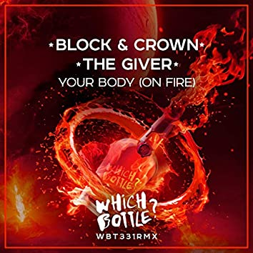 Your Body (On Fire)