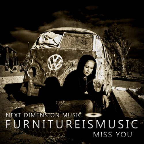 Miss You (Thee-O's Broken Furniture Mix)