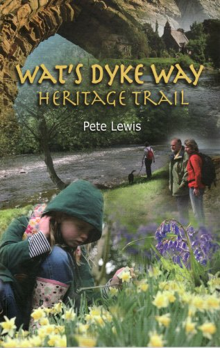 Wat's Dyke Way Heritage Trail: A 61-mile Linear Walk Through the Borderland of England and North Wales