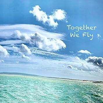 Together We Fly (Fm Version)