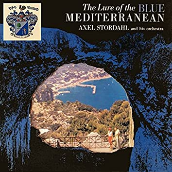 The Lure of the Blue Mediterranean