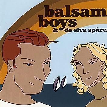 Balsam Boys...& De Elva Spåren
