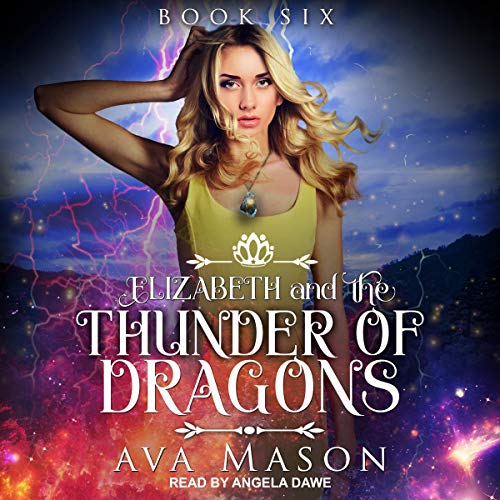 Elizabeth and the Thunder of Dragons cover art