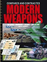 Modern Weapons (Compared & Contrasted)