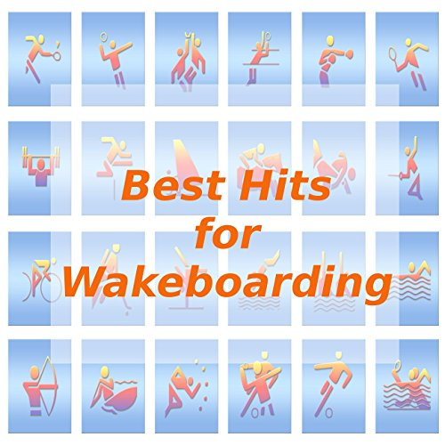 Best Hits for Wakeboarding