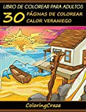 Libro de Colorear para Adultos: 30 Páginas de Colorear Calor Veraniego: Volume 2 (Estaciones Colorid...