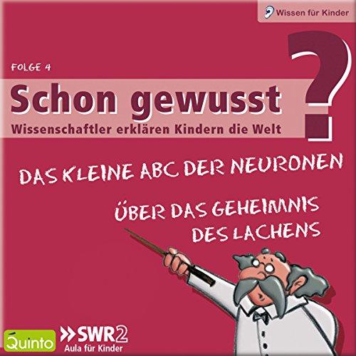 Über das Geheimnis des Lachens / Das kleine ABC der Neuronen Titelbild
