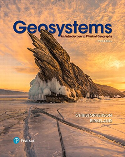 GEOSYSTEMS 10/E: An Introduction to Physical Geography (Masteringgeography)