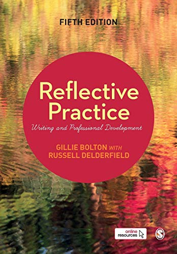 Compare Textbook Prices for Reflective Practice: Writing and Professional Development Fifth Edition ISBN 9781526411709 by Bolton, Gillie E J,Delderfield, Russell