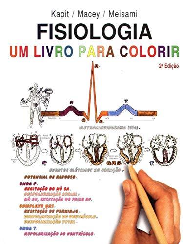 Fisiologia - Um Livro para Colorir