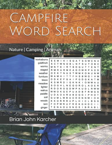 Campfire Word Search: Word Search Puzzles using 500 unique words about nature, camping, and animals