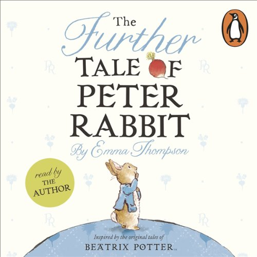 The Further Tale of Peter Rabbit audiobook cover art
