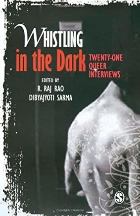 Whistling in the Dark: Twenty-One Queer Interviews (2009-01-06)