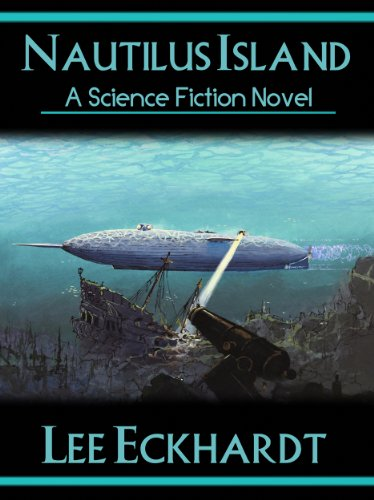 NAUTILUS ISLAND: A Novel of Captain Nemo and the Nautilus (English Edition)