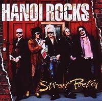Street Poetry by Hanoi Rocks (2007-10-02)