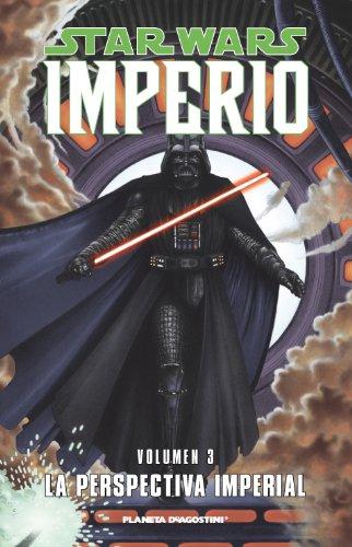Star Wars Imperio nº 03/07: La perspectiva imperial (Star Wars: Cómics Leyendas)