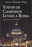 Todos os Caminhos Levam a Roma
