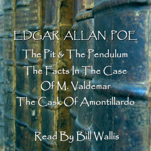 Edgar Allan Poe, Volume 1: 'The Pit and the Pendulum', 'The Facts in the Case of M. Valdemar', and 'The Cask of Amontillardo' Titelbild