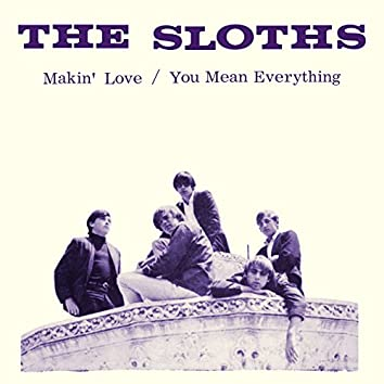Makin' Love / You Mean Everything to Me