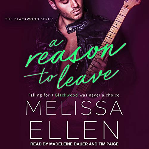 A Reason to Leave: Blackwood Series, Book 3