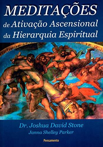 Meditações de Ativação Ascencional da Hierarquia Espiritual