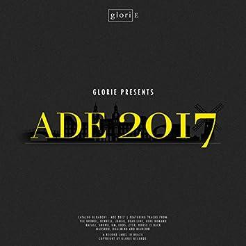 Glorie Presents: ADE 2017