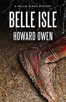 Belle Isle (Willie Black Mysteries Book 9) by [Howard Owen]