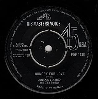 "Hungry For Love - Johnny Kidd & The Pirates 7"" 45"