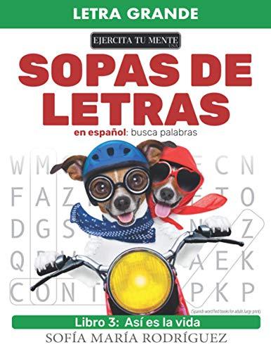 Sopas de Letras en Español – Libro 3: Busca palabra (Spanish word find books for adults large print) • Letra Grande