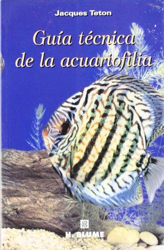 Guía técnica de la acuariofilia: 2 (Varios)