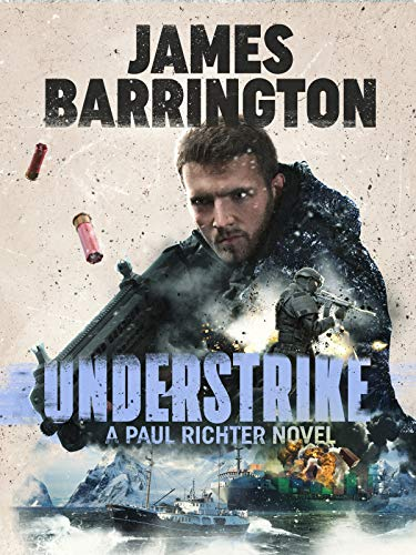 Understrike (An Agent Paul Richter Thriller Book 8) (English Edition)