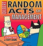 Random Acts of Management (Dilbert Books (Paperback Andrews McMeel))