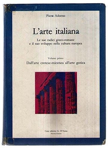 L'arte italiana vol. 1 Dall'arte cretese-micenea all'arte greca