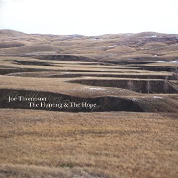 The Hunting & the Hope