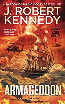 Armageddon (James Acton Thrillers Book 29) by [J. Robert Kennedy]