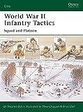 World War II Infantry Tactics: Squad and Platoon (Elite)