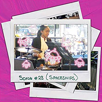 SONG #23 (Spaceships) [feat. Mutale Chashi, Daniel Soto & Cenk Esen]