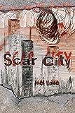 Scar City (Paperback)